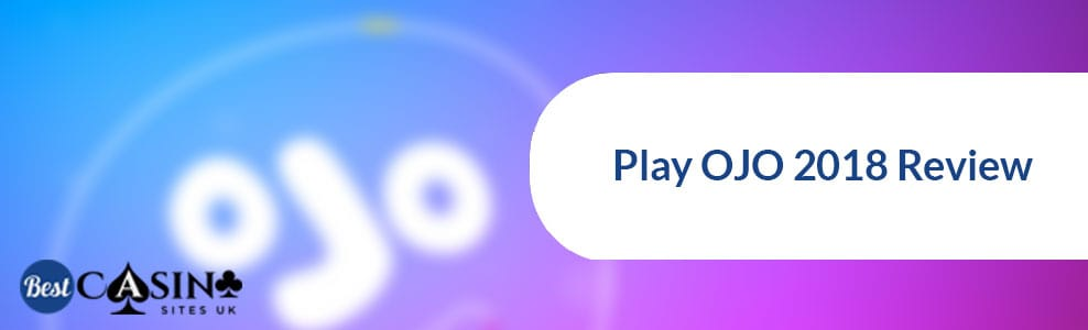 Play-OJO-review-2018